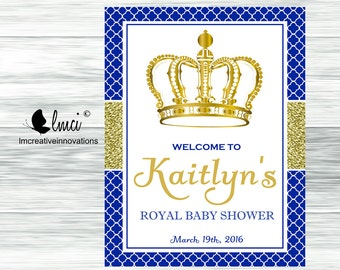 Royal Prince Baby Shower Welcome Sign  - Digital File
