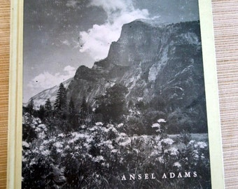 Yosemite Valley by Ansel Adams, edited by Nancy Newhall