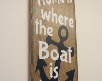 Home Is Where The Boat Is Docked Wood Sign Lake House Sign Rustic Sign Beach House Sign Distressed Wood Wall Art Wall Decor