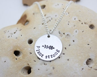 "Vegan jewellery - vegan necklace - jewelry - plant strong - animal rights jewellery - handstamped 3cm pendant on 16"" chain"