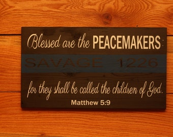 Blessed are the Peacemakers with name and badge number
