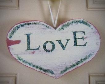 Shabby Chic Valentine Love Heart; Wooden Cottage Sign