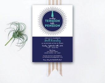 INSTANT DOWNLOAD retirement party invitation / retirement party invite / goodbye tension hello pension invite / fun retirement invite