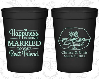 Happiness is Being Married to your Best Friend, Customized Wedding Cups, Bride and Groom Cups, Nautical Wedding Cups, logo plastic cups(513)