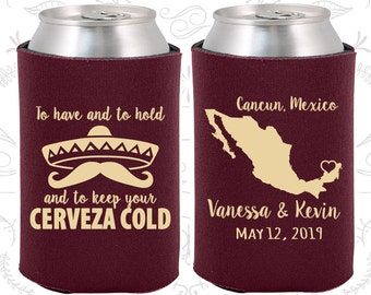 To Have and to hold and keep your cerveza cold (C241) Personalized Wedding Favors, Mexico Wedding Favors, Wedding Coolers