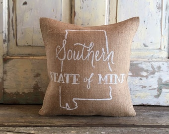 Burlap Pillow- Southern State of Mind | Alabama Pillow | Graduation Gift | Mothers Day gift | Southern decor