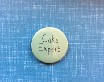 Cake expert baking cute pinback button badge or magnet