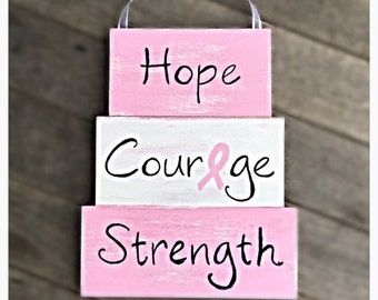 Pink Ribbon Breast Cancer Awareness Hope, Courage, Strength Decor Sign