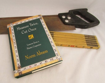 Norm Abram Measure Twice, Cut Once - First Edition 1996