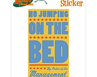 No Jumping on the Bed Management Sticker - #64728