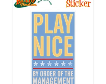 Play Nice Order of Management Sticker - #64735