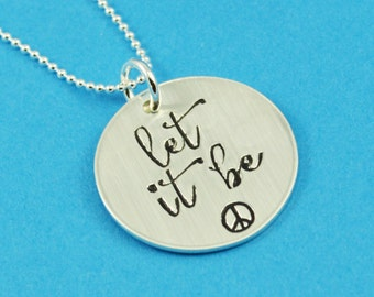 Let It Be Necklace in Sterling Silver