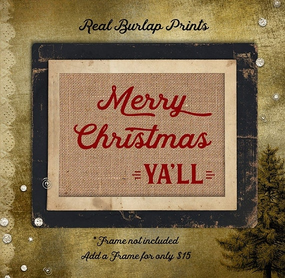 Christmas | Merry Christmas Yall | Holiday | Southern |  Burlap Print | Personalized | # C-005