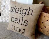 Burlap Christmas Pillow, Christmas Pillows, Winter Pillow, Home Decor, Holiday Pillow, Christmas, Throw Pillow, Sleigh Bells Ring Home Decor