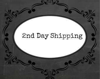2nd DAY SHIPPING