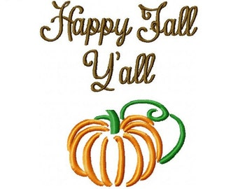 Happy Fall Y'all Pumpkin Embroidery Design -INSTANT DOWNLOAD-