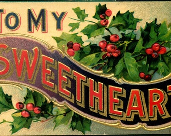 VALENTINE To My SWEETHEART 1908 Antique Vintage Postcard