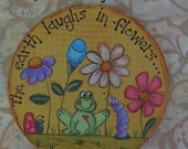 The Earth Laughs in Flowers Round Handpainted Magnet, Gift, Flowers, Gardening, Frog, ladybug, worm, Fun Original design,