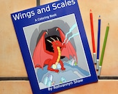 Wings and Scales, a draconic coloring book!  30 pages of dragons for you to color.