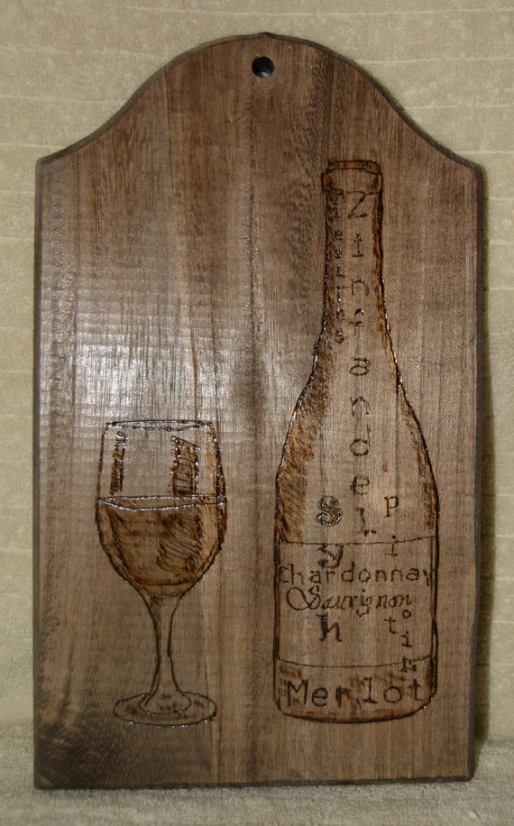 Pyrography, Wine Glass, Wine Bottle, Wine Types, Wood Burning, Dark Wood, Home Decor, Wall Hanging, Kitchen