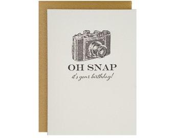 Oh Snap Letterpress Birthday Card