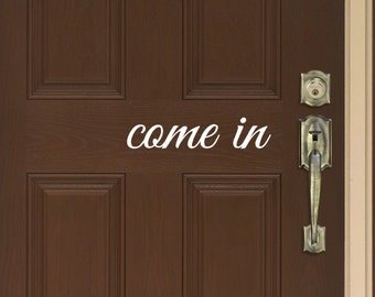 Come In Door Quote