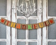 THANKFUL BANNER, FALL Signs, Thanksgiving Autumn Signs, Rustic Thanksgiving Decorations