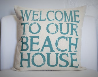 SUMMER CLEARANCE SALE, Weclome to our beach house, beach house pillow, lake house pillow, beach house decor, welcome pillow cover
