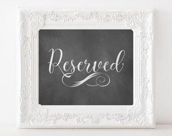 Reserved Chalkboard Sign, Wedding Chalkboard Printable Sign, Wedding Decorations, Reserved Seating Sign, Item 103