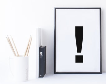 Quote Print and/or Frame - Symbol '!' (Exclamation point)