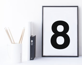 Quote Print and/or Frame - Number '8'