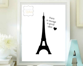 Paris is always a good idea printable