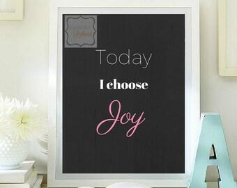Today i choose joy printable