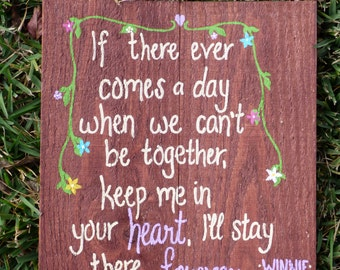 Hand Painted Wooden Sign: Winnie the Pooh quote