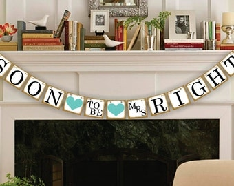 Bridal Shower Decorations - Bridal Shower Banners - Soon To Be Mrs. Banner - Bachelorette