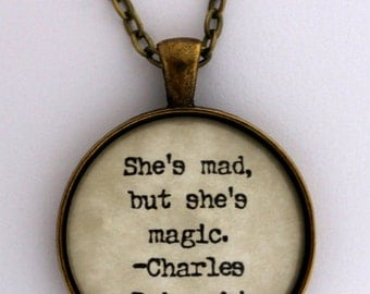 She's Mad But She's Magic Author Charles Bukowski Book Literary Quote Pendant Necklace Keychain Keyring Key Ring Literature Jewelry