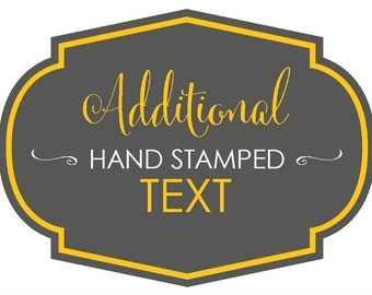 Add Hand Stamped Text to Your Order (CANNOT ORDER ALONE)