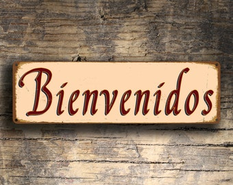 BIENVENIDOS SPANISH WELCOME Sign, Bienvenidos Signs, Bienvenidos Spanish Old World Welcome Sign, Spanish Sign Decor, Spanish Decor, Welcome