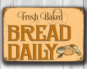 FRESH BAKED BREAD Sign, Bread Sign, Bakery Sign, Vintage style Bakery Sign, Fresh baked bread daily Sign, Bakery Decor, Bakery Wall Decor