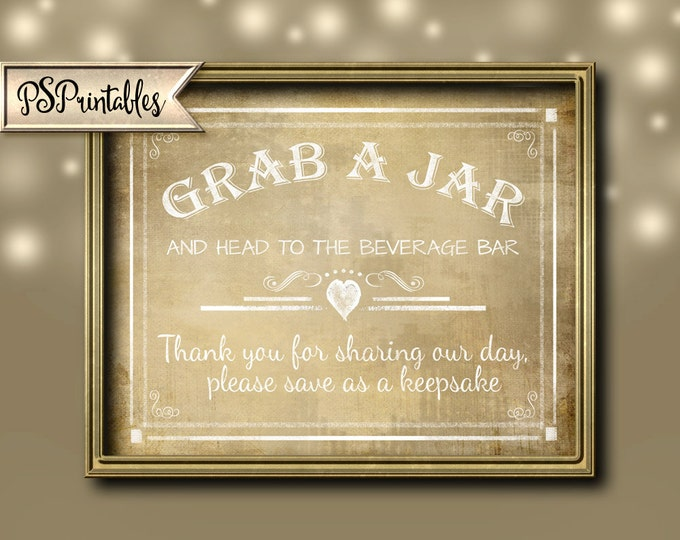 Wedding sign GRAB A JAR vintage sign - instant download digital file - DIY wedding printable - Rustic vintage Collection - Wedding Signage