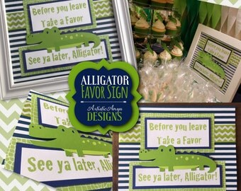 Before You Leave Take A Favor, See Ya Later Alligator – Alligator Baby Shower Gator Party Favor Sign 8x10 for Candy/Dessert Table
