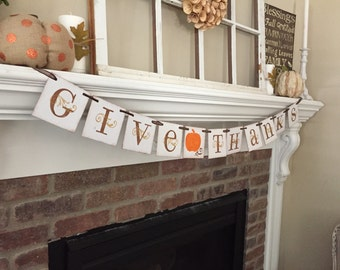 Thanksgiving Decor • Give Thanks Banner • Thanksgiving banner • Thanksgiving Garland • Fall Decor • Gift for Her • Fall Banner • pumpkin