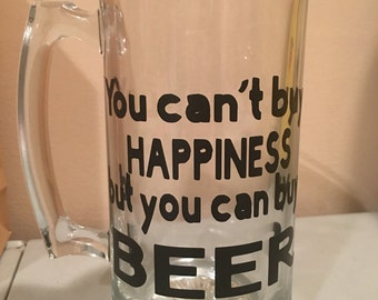 You cant buy happiness, but you can but beer mug