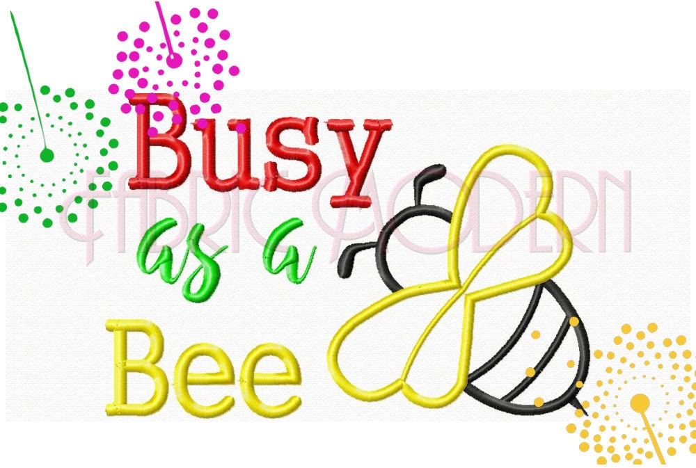 Busy as a bee machine embroidery design applique