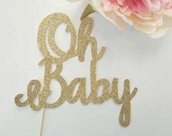 Baby Shower Cake Topper | Custom made | Gold Glitter | Decoration | Banner | Party Decor | oh Baby