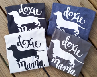 Doxie Mama Tee, Doxie, Dachshund, Dachshund Gift, Dachshund Clothes, Dog Lover Gift, Dog Lover, Weenie Dog, Mother's Day