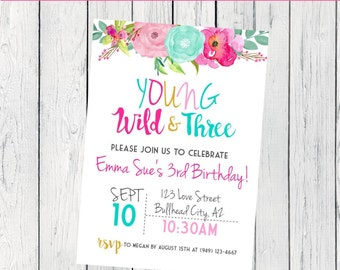 Boho Young Wild & Three Personalized birthday  invitation- ***Digital File*** (Boho-PNKYWT)