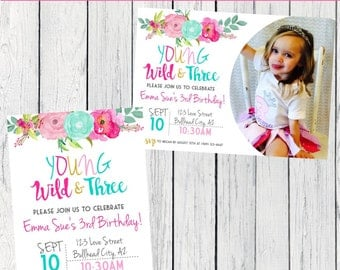 Boho Young Wild & Three Personalized birthday  invitation- ***Digital File*** (Boho-PnkYWTPIc)