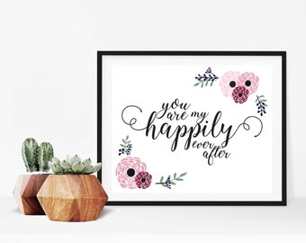 Happily Ever After Wedding Love Quote Digital Print