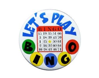Let's play Bingo button bingo queen button I love bingo badge bingo pin 2 1/4 inch pin back button